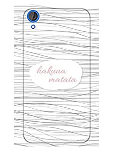 Hakuna Matata - No Worries - Designer Printed Hard Back Shell Case Cover for HTC 820 Superior Matte Finish HTC 820 Cover Case