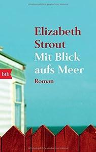 'Mit Blick aufs Meer' von Strout Elizabeth