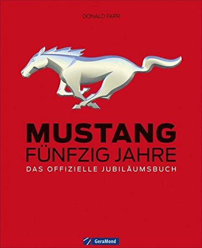 mustang-funfzig-jahre-das-offizielle-jubilaumsbuch