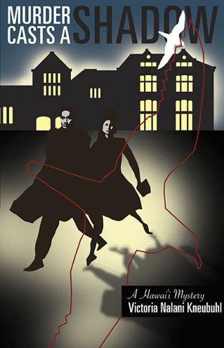Murder Casts a Shadow: A Hawaii Mystery (A Latitude 20 Book)