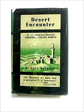 Desert encounter;: An adventurous journey through Italian Africa