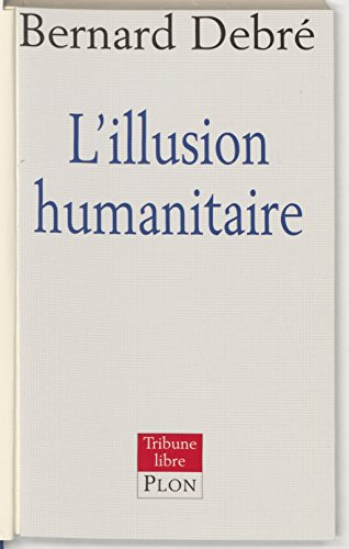 L'Illusion humanitaire