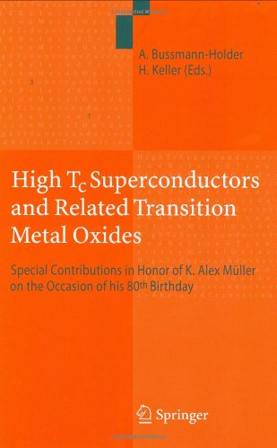 High Tc Superconductors and Related Transition Metal Oxides: Special Contributions in Honor of K. Alex Müller on the Oc