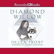 Diamond Willow   [Helen Frost]