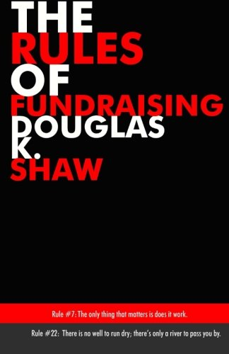 The Rules Of Fundraising