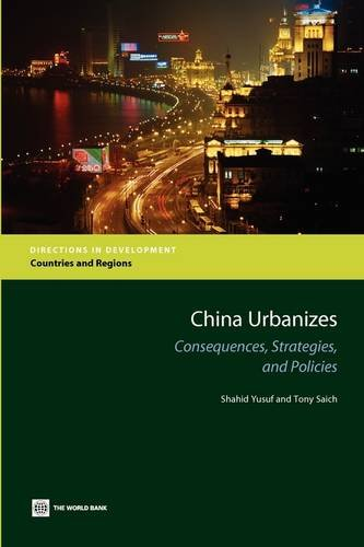 China Urbanizes: Consequences, Strategies, and Policies (Directions in Development)