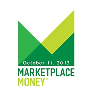 Marketplace Money, October 11, 2013 Other
