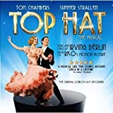 Top Hat - The Musical [The Original London Cast Recording]