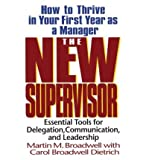 img - for The New Supervisor: How to Thrive in Your First Year as a Manager (Paperback) - Common book / textbook / text book