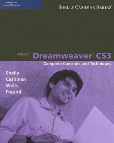 Adobe Dreamweaver CS3: Complete Concepts and Techniques (Available Titles Skills Assessment Manager (SAM) - Office 2007)