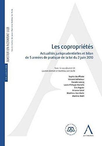 Copropriétés : Actualités jurisprudentielles et bilan de 5 années de pratique de la loi du 2 juin 2010