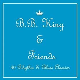 B.B. King & Friends: Soul, Rhythm & Blues