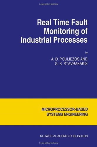 Real Time Fault Monitoring of Industrial Processes (Intelligent Systems, Control and Automation: Science and Engineering)