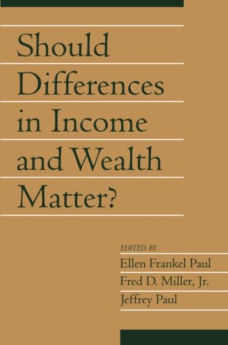 Should Differences in Income and Wealth Matter?: Volume 19, Part 1 (Social Philosophy and Policy) (v. 19)