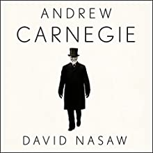 Andrew Carnegie Audiobook by David Nasaw Narrated by Grover Gardner