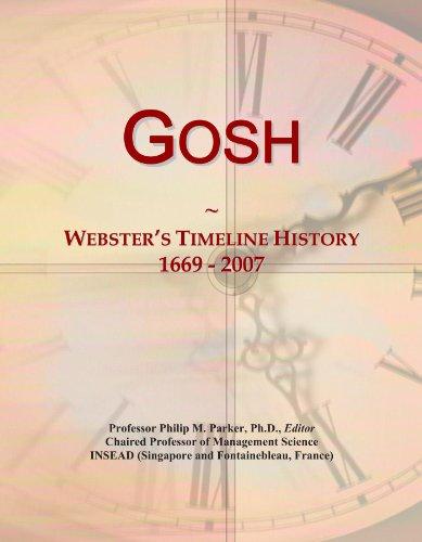 Gosh: Webster's Timeline History, 1669 - 2007