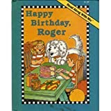 Happy Birthday, Roger (Read Along With Me Book) (0028981359) by West, Cindy