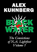 BLACKWATER (The Convictions of N.A. Lightfoot)