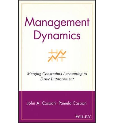 Management Dynamics (04) by Caspari, John A - Caspari, Pamela [Hardcover (2004)]