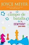 El Campo De Batalla De La Mente Para Ninos (Spanish Edition)