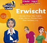 .. - und nebenbei Liebe - 2 - Staffel 06 - Erwischt - Katrin Wiegand