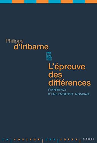 L'Epreuve des différences: L'expérience d'une entreprise mondiale