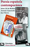 img - for Poesia espanola contemporanea/ Contemporary Spanish Poetry (Spanish Edition) book / textbook / text book