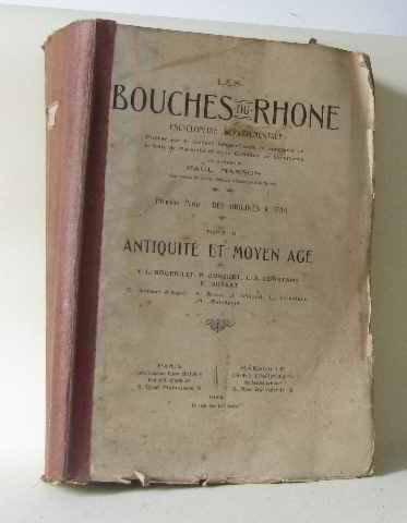Les Bouches du Rhone première partie: des origines à 1789 tome II antiquité et moyen age (Champion Premiere 2 compare prices)