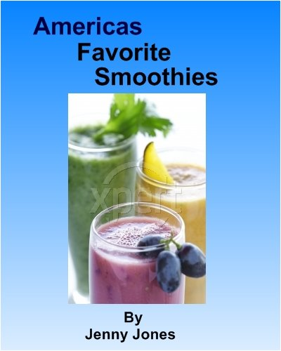 America'S Favorite Smoothie Recipes