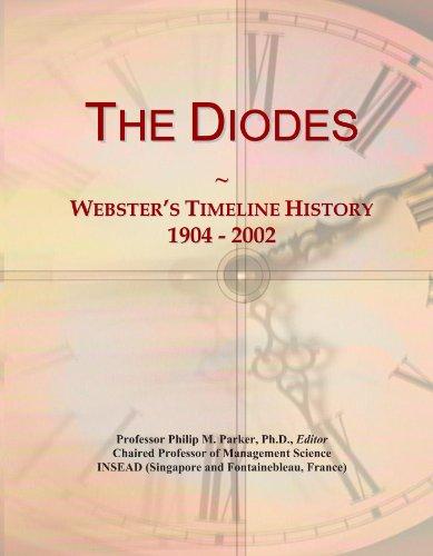 The Diodes: Webster's Timeline History, 1904 - 2002 PDF