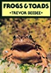 Frogs and Toads (British Natural Hist...
