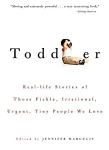 "Cover of ""Toddler: Real-life Stories of T..."