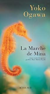 La marche de Mina : roman