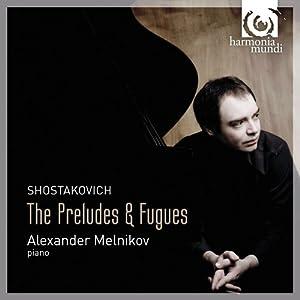 Shostakovich: Complete Preludes & Fugues (Alexander Melnikov) [2 CDs plus DVD]