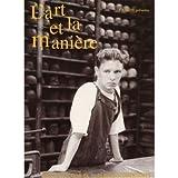 echange, troc L'Art Et La Maniere