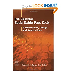 High-temperature Solid Oxide Fuel Cells: Fundamentals, Design and Applications K. Kendall, S.C. Singhal