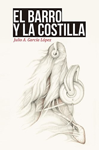 El barro y la costilla (Spanish Edition) PDF
