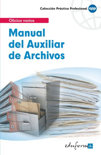 Manual Del Auxiliar De Archivos (Practico Profesional)