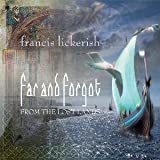 Far & Forgot by Francis Lickerish (2012-12-25)