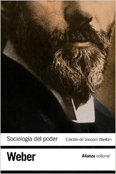 Sociologia del poder / Sociology of Power: Los Tipos De Dominacion