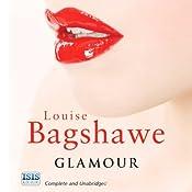 Glamour | [Louise Bagshawe]