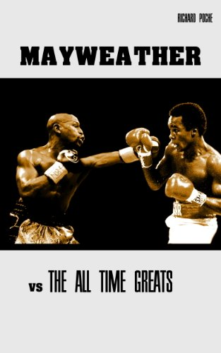 Floyd Mayweather vs The All Time Greats (English Edition)