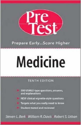 Medicine: PreTest Self-Assessment and Review (PreTest Series)