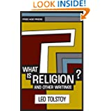 What is Religion? And other writings. (Free Age Press Edition)