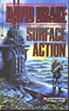 Surface Action (044136375X) by Drake, David