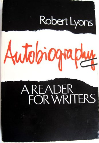 Autobiography: A reader for writers