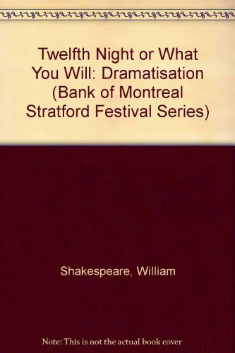 twelfth-night-or-what-you-will-dramatisation-bank-of-montreal-stratford-festival-series