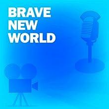 Brave New World (Dramatized)  by Aldous Huxley, CBS Radio Workshop Narrated by Aldous Huxley
