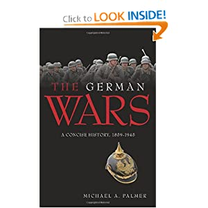 Download e-book The German Wars: A Concise History, 1859-1945
