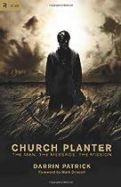 Church Planter, by Darrin Patrick